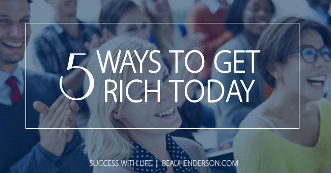 success with life, BeauHenderson.com, Beau Henderson, RichLifeAdvisors.com