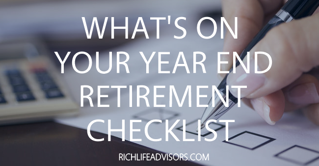 YEAR END RETIREMENT CHECKLIST, RETIREMENT PLANNING, RETIREMENT ACCOUNTS, Beau Henderson, BeauHenderson.com